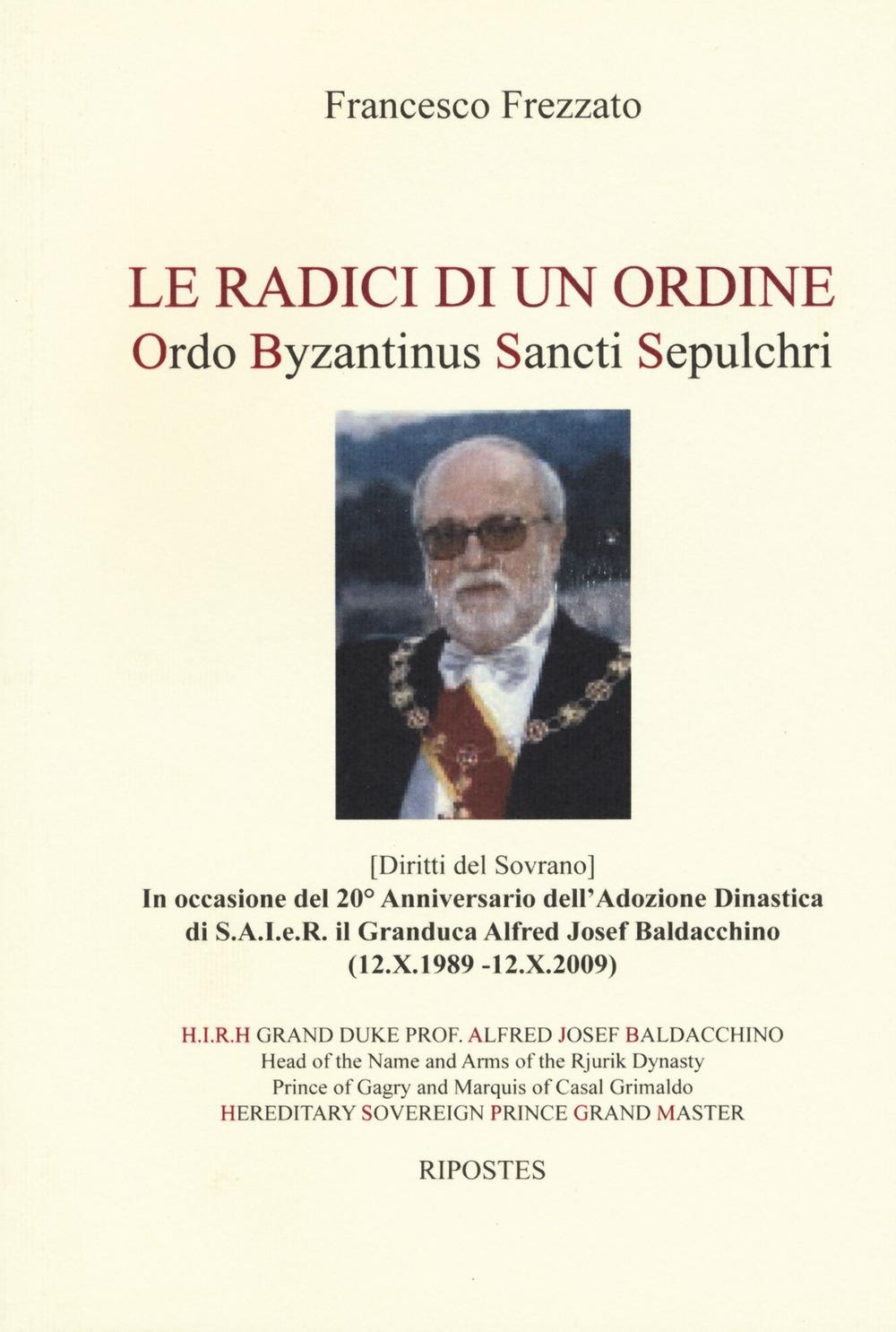 Le radici di un ordine. Ordo Byzantinus Sancti Sepulchri