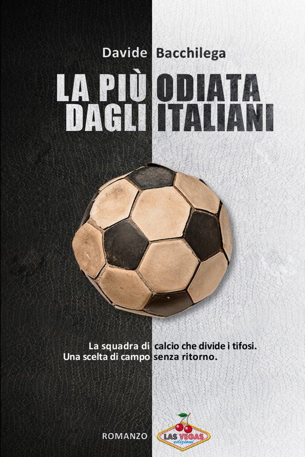 La più odiata dagli italiani
