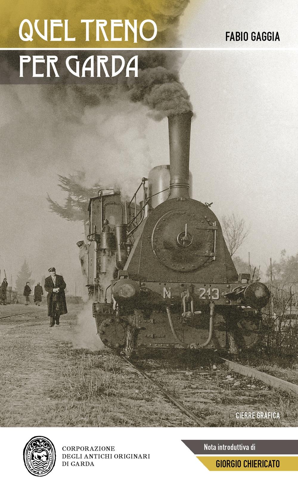 Quel treno per Garda