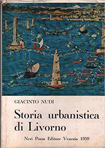 Storia Urbanistica di Livorno