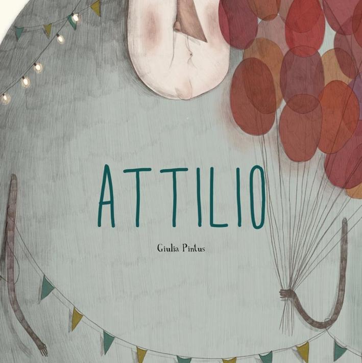 Attilio. Ediz. a colori