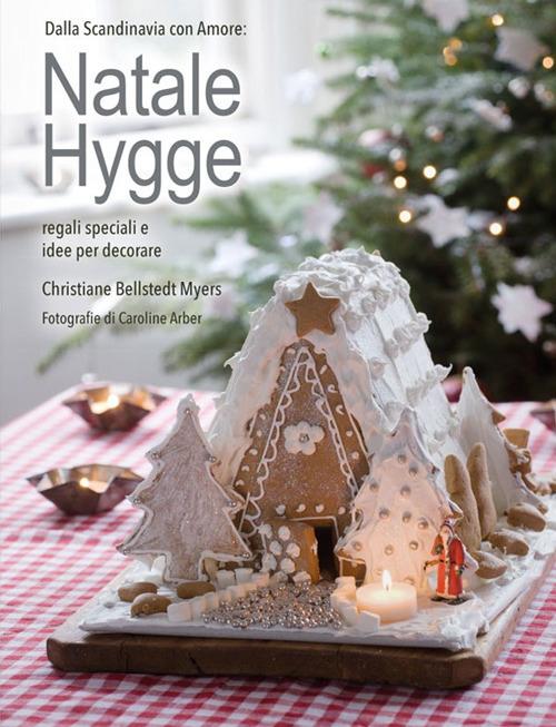 Natale hygge. Regali speciali e idee per decorare