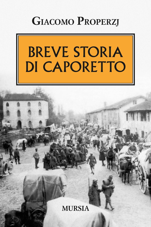 Breve storia di Caporetto