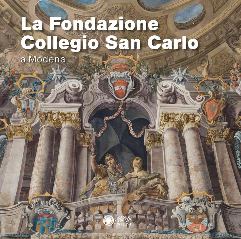 La Fondazione Collegio San Carlo a Modena.