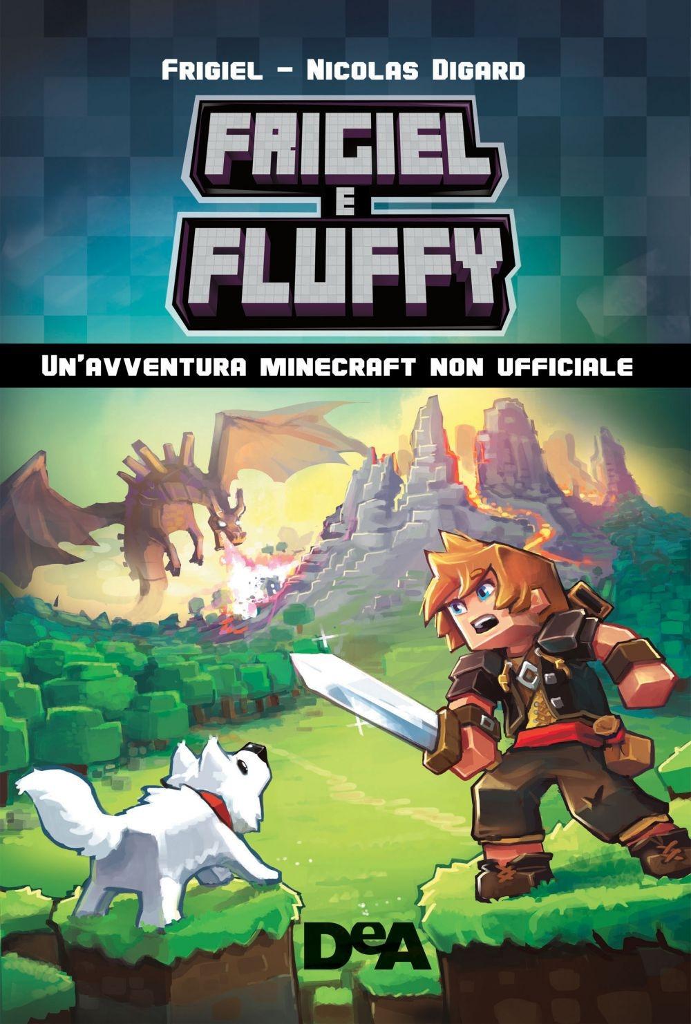 Frigiel & Fluffy. Un'avventura Minecraft non ufficiale