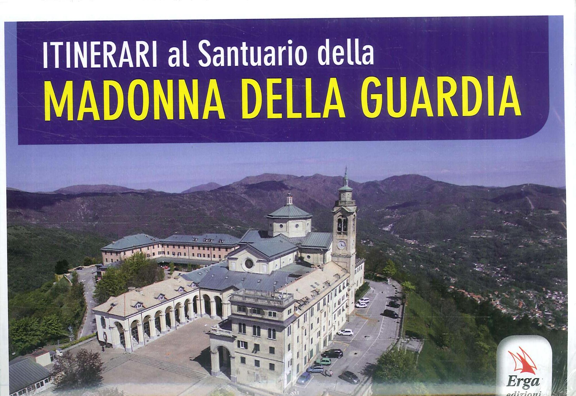 Itinerari al santuario della Madonna della Guardia