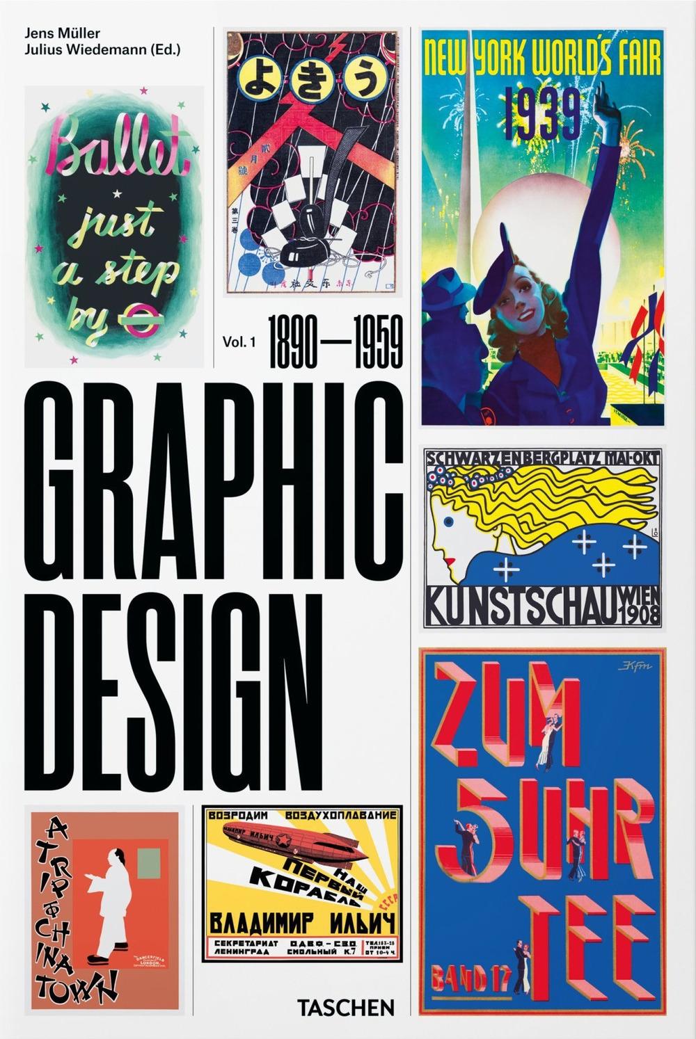 The history of graphic design. Ediz. italiana e spagnola. Vol. 1: 1890-1959