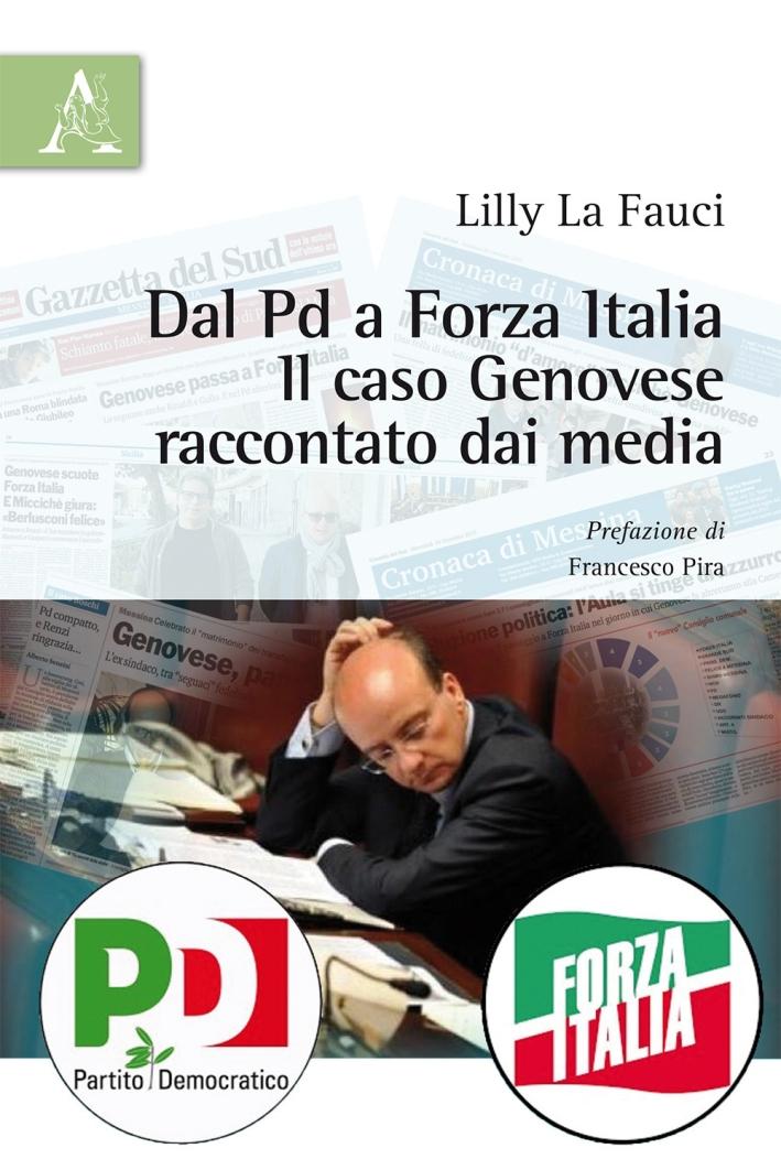 Dal Pd a Forza Italia. Il caso Genovese raccontato dai media
