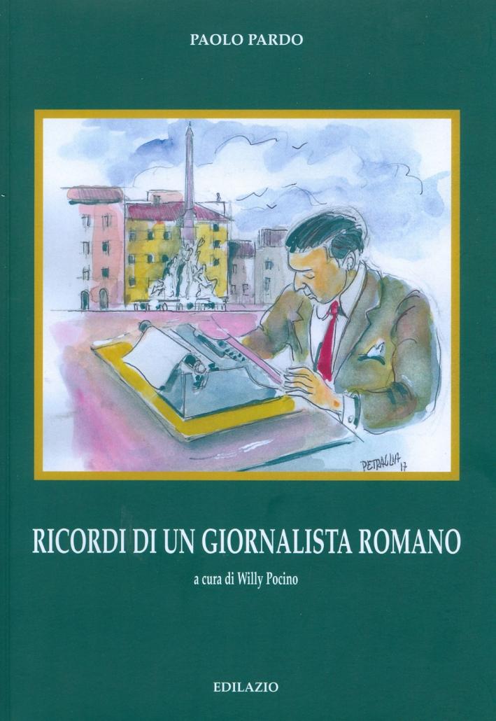 Ricordi di un giornalista romano
