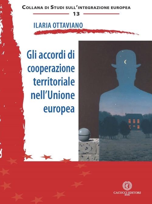 Gli accordi di cooperazione territoriale nell'Unione europea