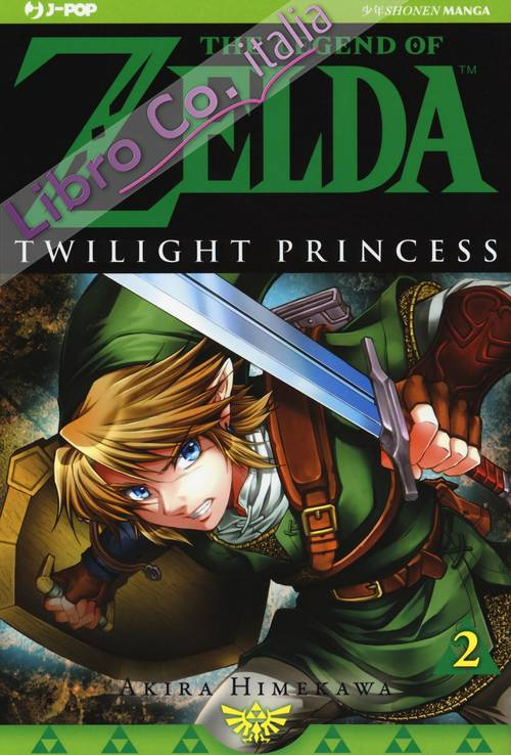 Twilight princess. The legend of Zelda. Vol. 2