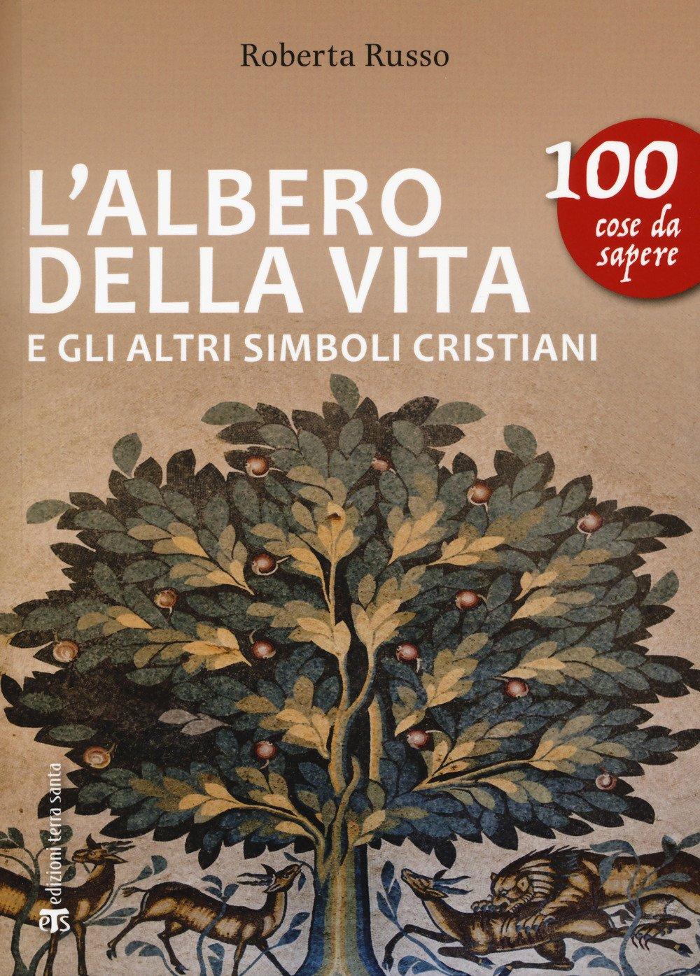 L'albero della vita e gli altri simboli cristiani