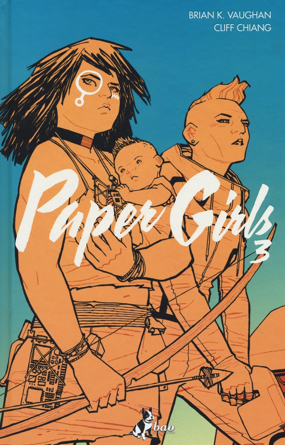 Paper girls. Vol. 3