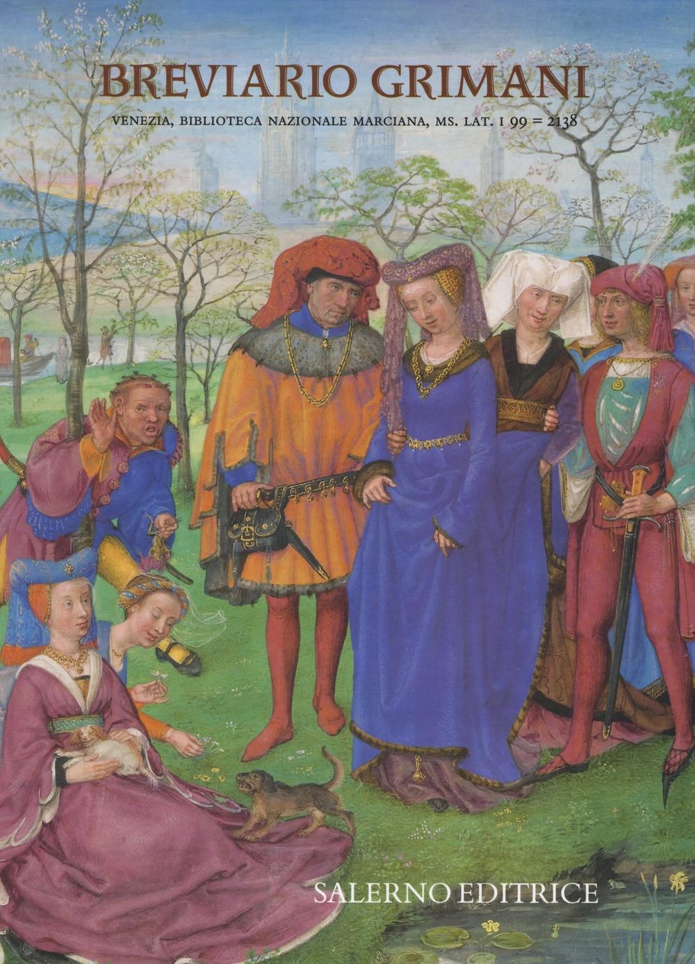 Breviario Grimani (ms. Lat. I 99 = 2138 della Bibl. Nazionale Marciana di Venezia). Nota di commentario all'edizione in fac-simile