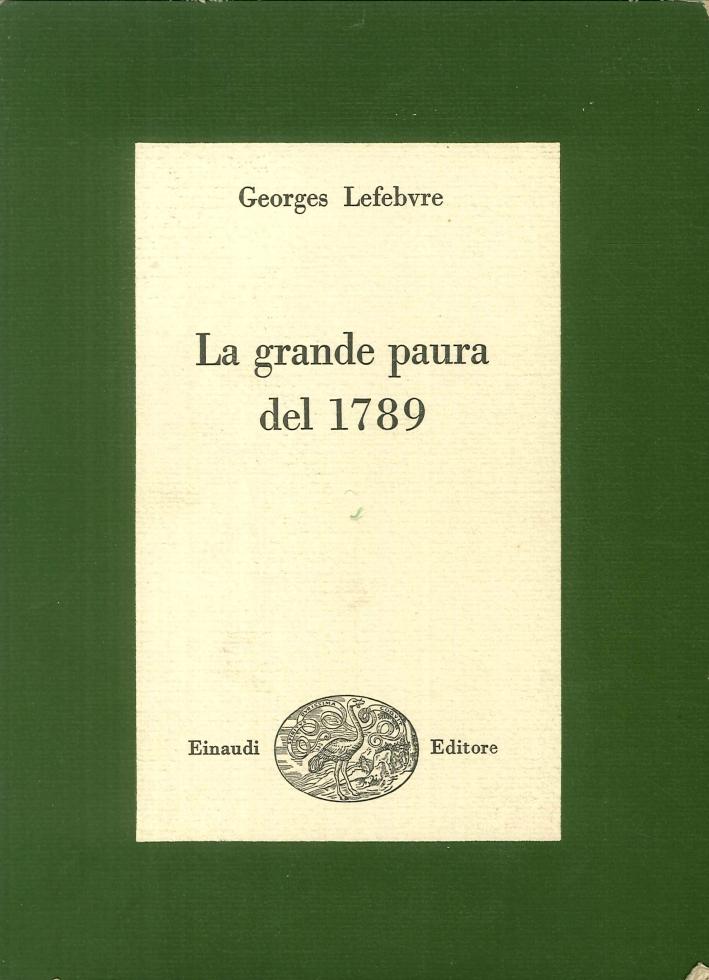 La Grande Paura del 1789.
