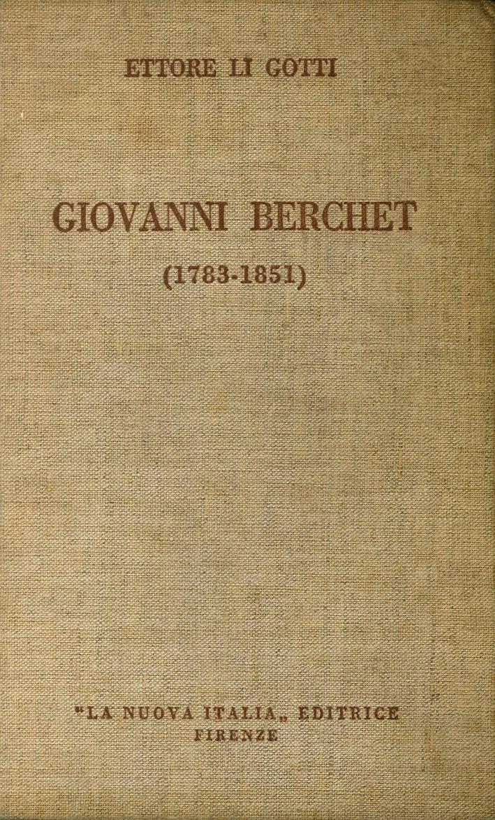 Giovanni Berchet La letteratura e la politica del Risorgimento nazionale (1783-1851)