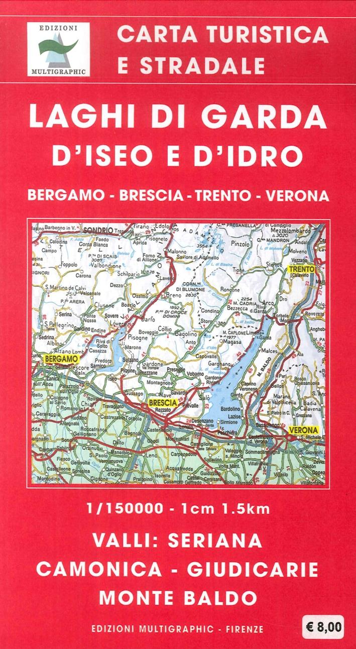Laghi di garda d'iseo e d'idro. Bergamo. Brescia. Trento. Verona