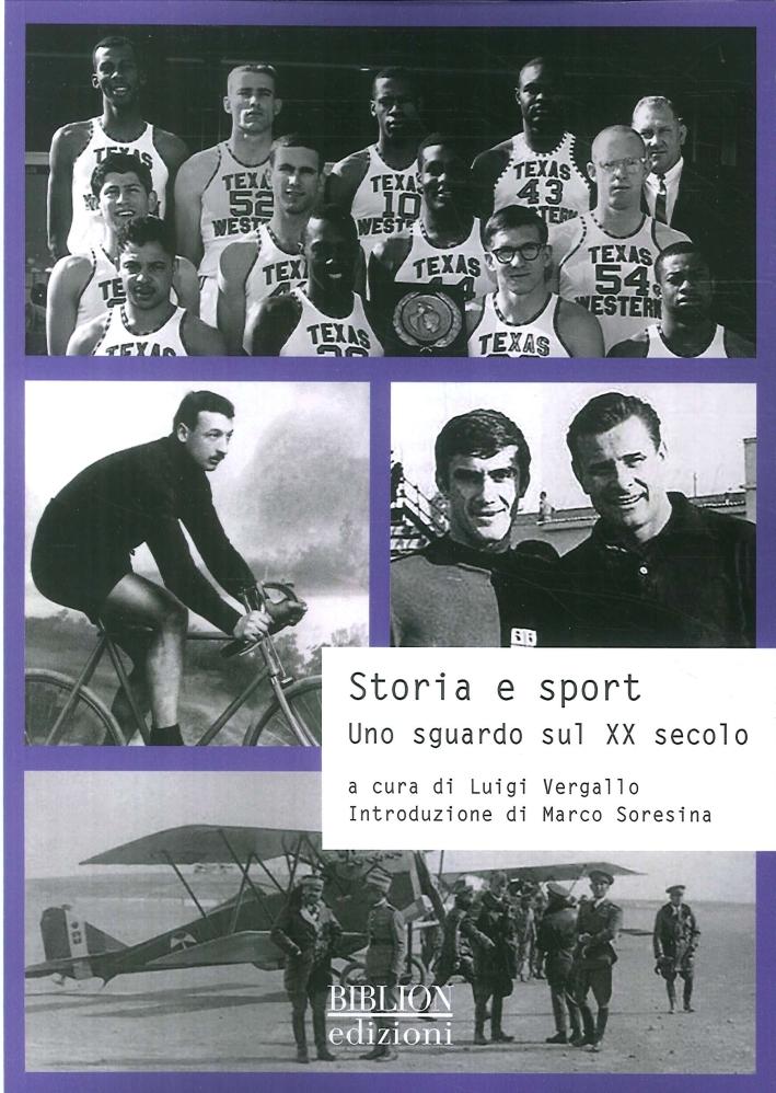Storia e Sport. Uno sguardo sul XX secolo.
