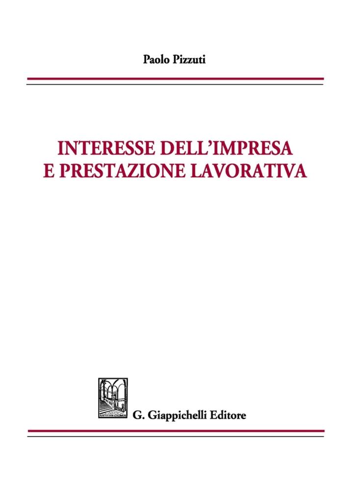 Interesse Dell'Impresa e Prestazione Lavorativa