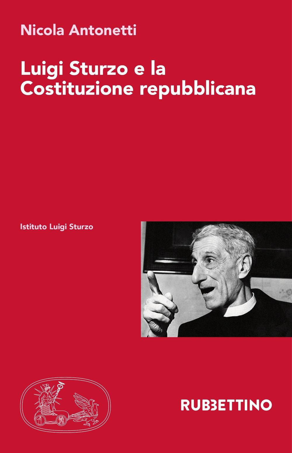 Luigi Sturzo e la Costituzione repubblicana