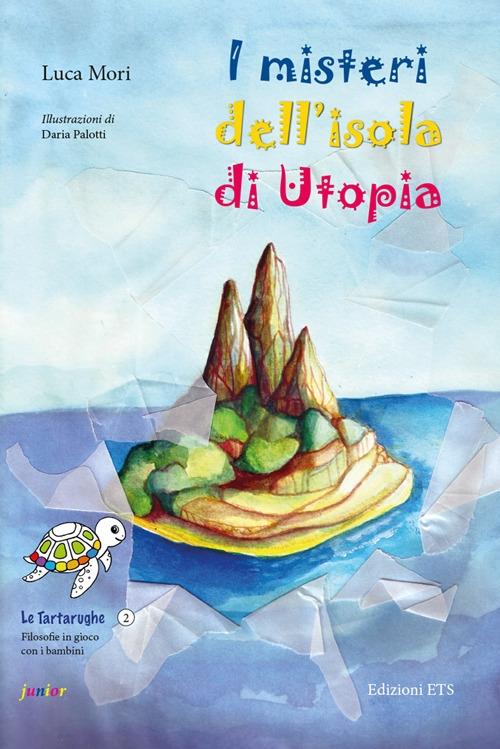 I misteri dell'isola di Utopia