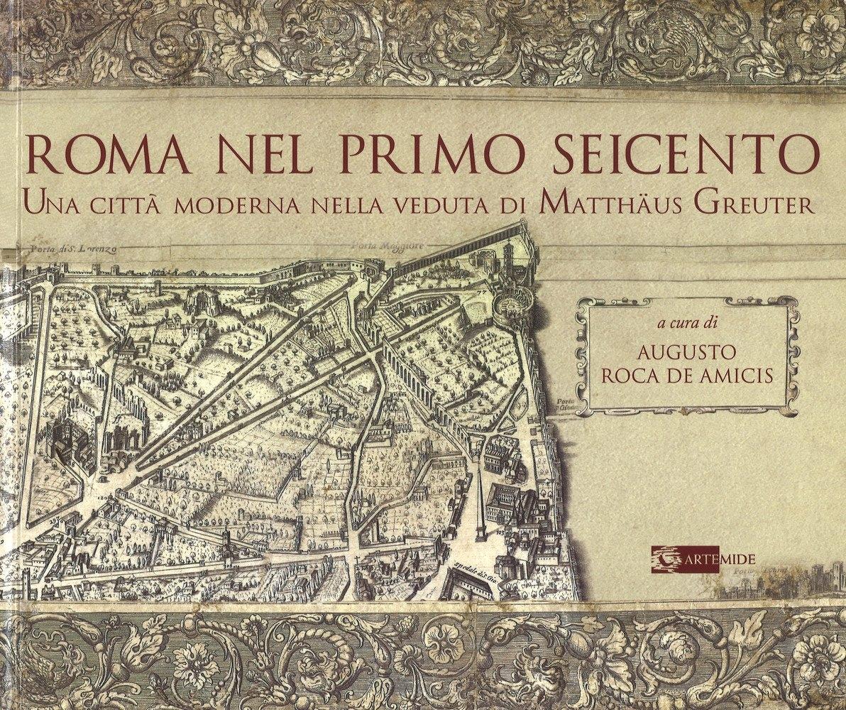 Roma nel primo Seicento. Una città moderna