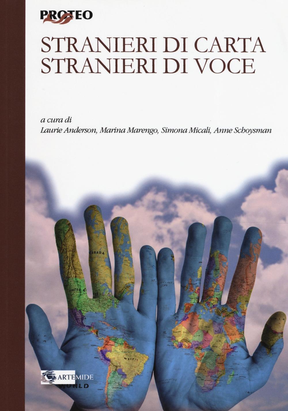 Stranieri di carta, stranieri di voce