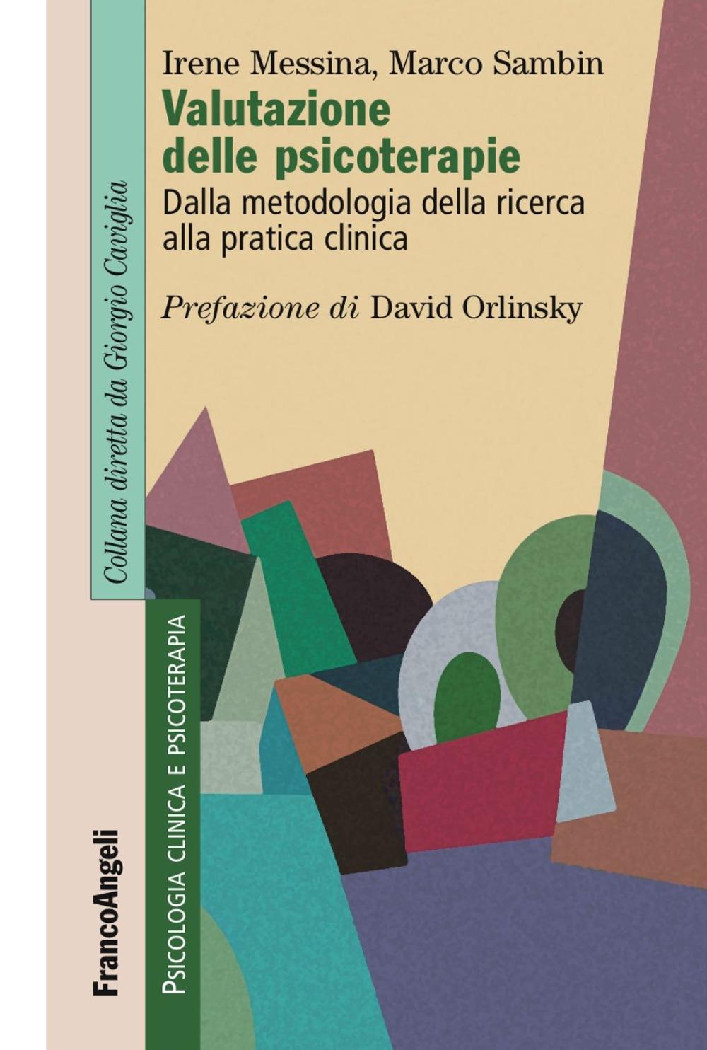 Valutazione delle psicoterapie. Dalla metodologia della ricerca alla pratica clinica