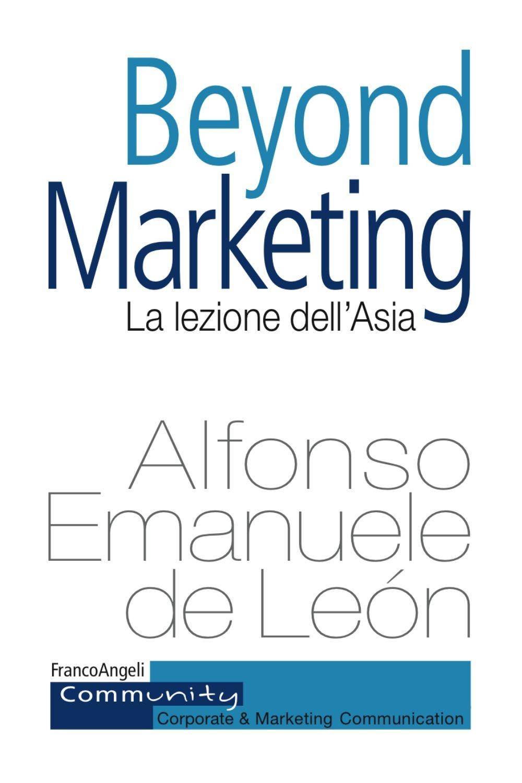 Beyond marketing. La lezione dell'Asia