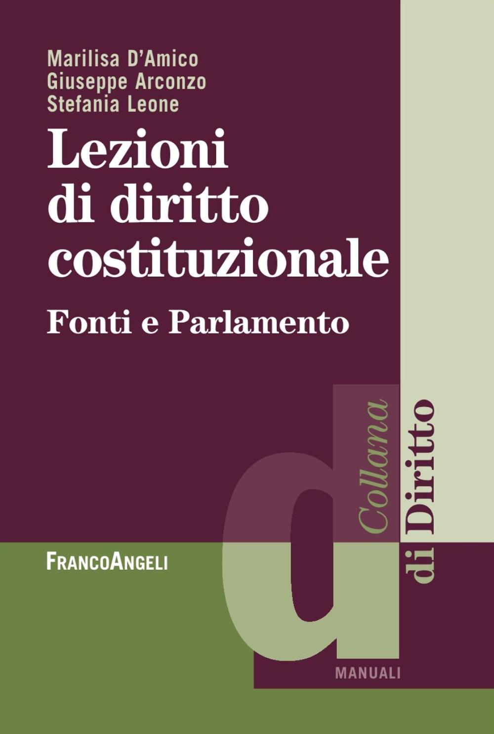 Lezioni di diritto costituzionale. Fonti e parlamento