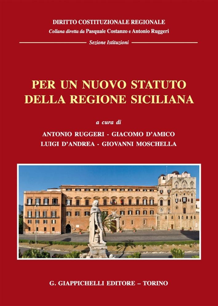 Per un nuovo statuto della regione siciliana. Giornate di studio (Messina 16-17 marzo 2017)