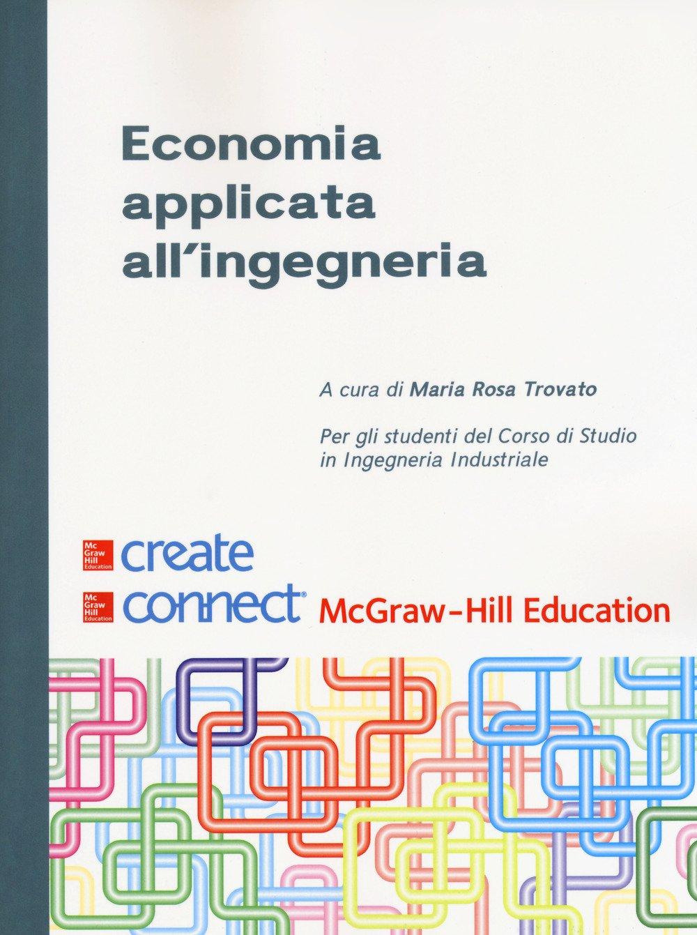 Economia applicata all'ingegneria + connect (bundle). Con Contenuto digitale per download e accesso on line