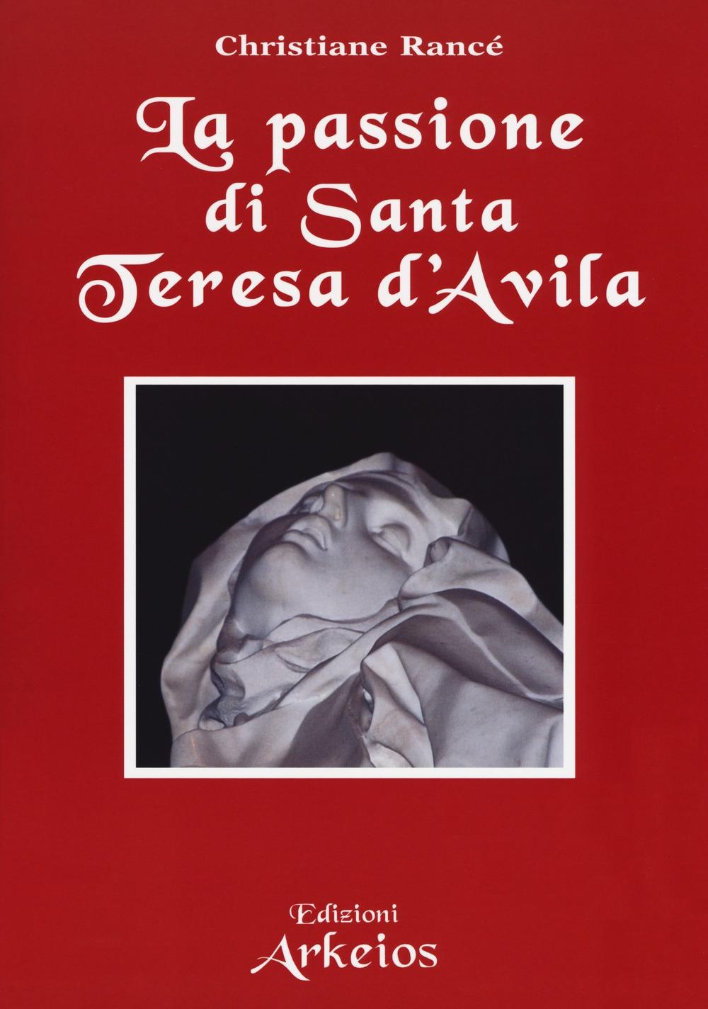 La passione di Teresa d'Avila