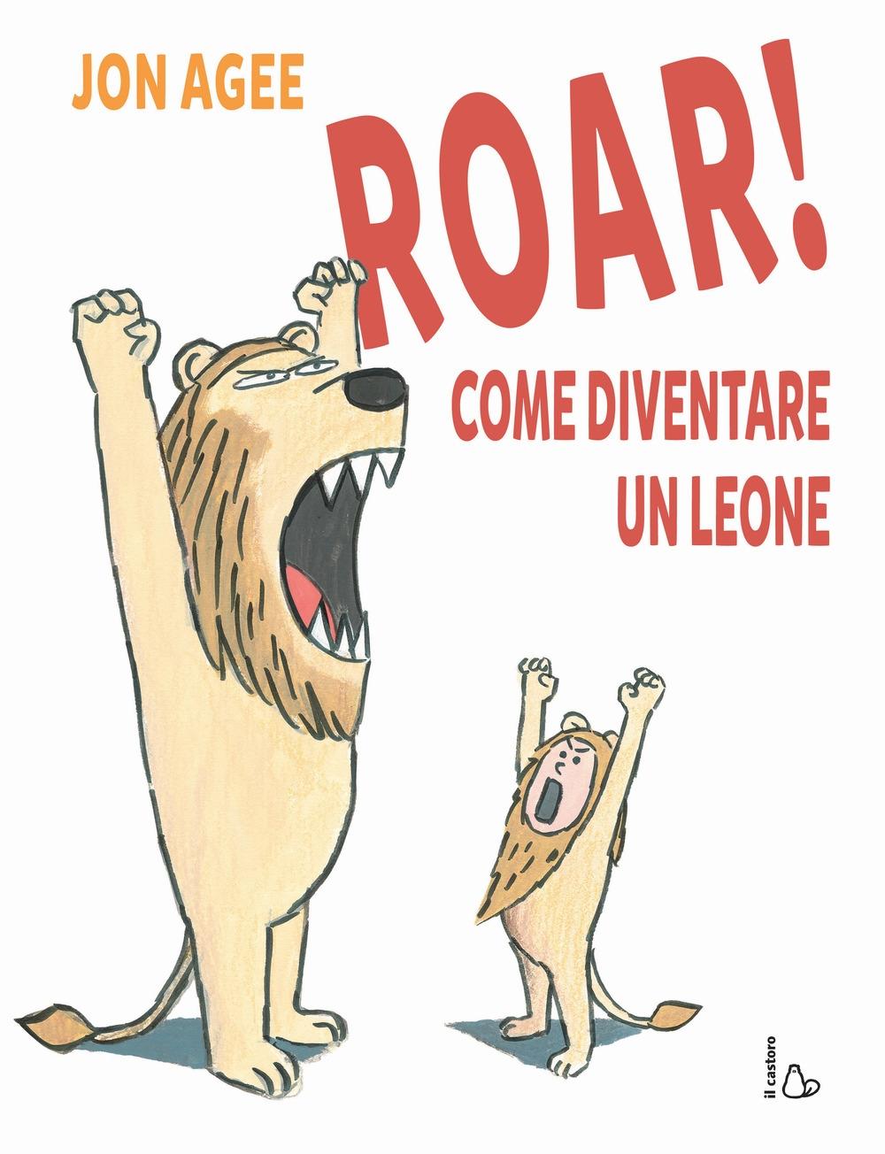 Roar! come diventare un leone