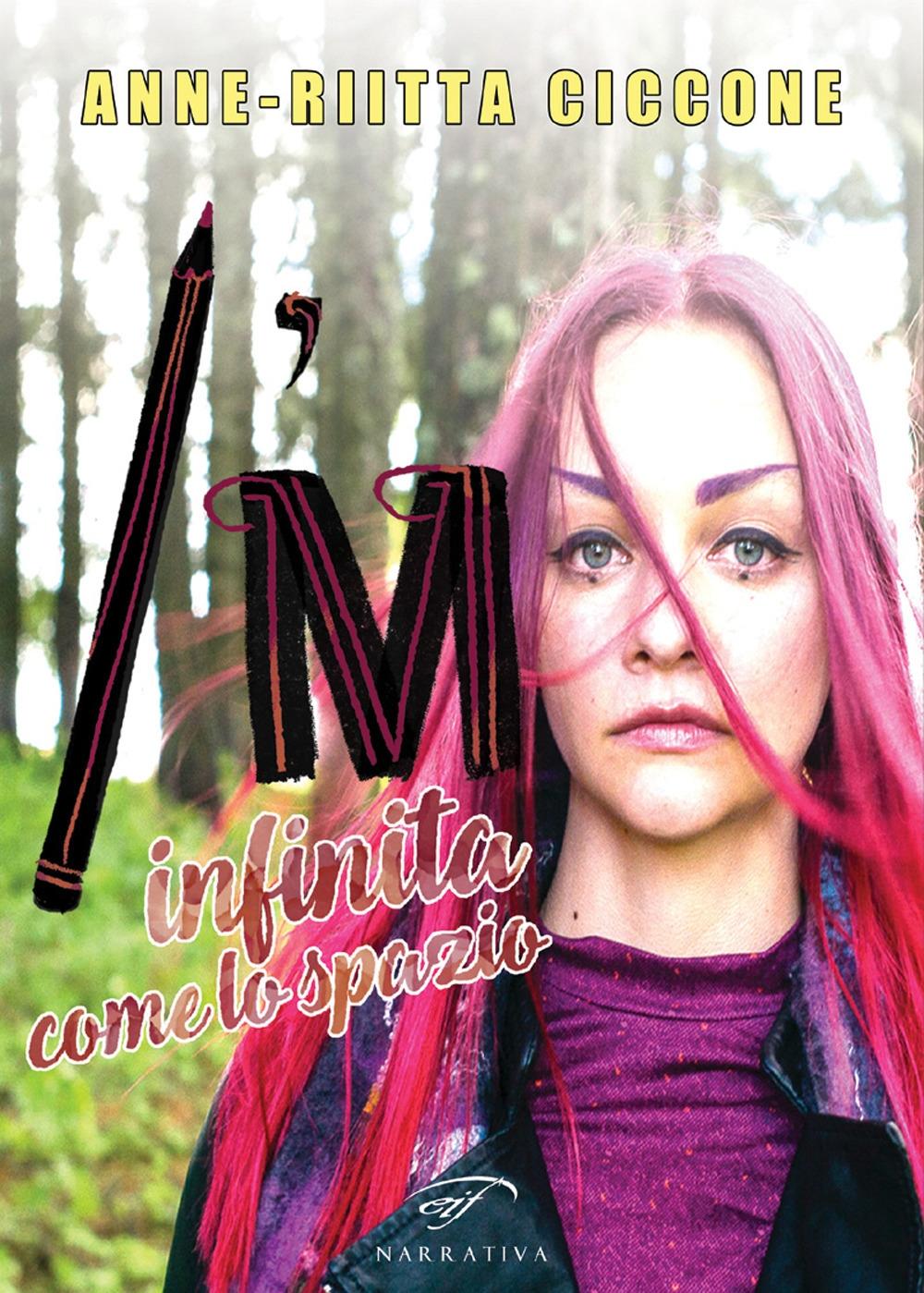 I'm. Infinita come lo spazio