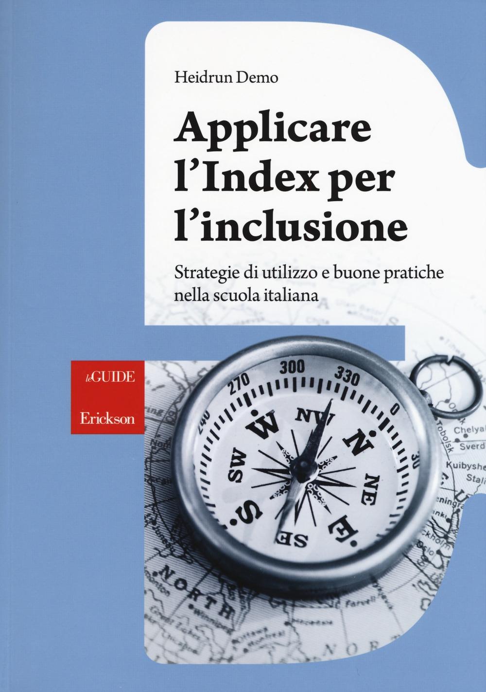 Applicare l'index per l'inclusione. Strategie di utilizzo e buone pratiche nella scuola italiana