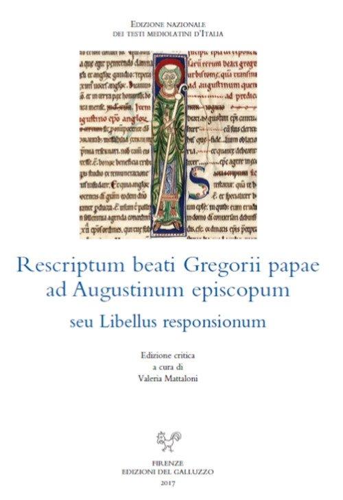 Rescriptum beati Gregorii papae ad Augustinum episcopum seu Libellus responsionum. Ediz. critica