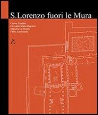 San Lorenzo fuori le mura. Ediz. illustrata