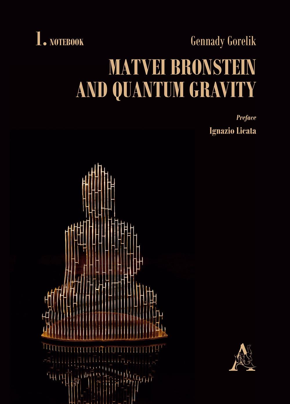 Matvei Bronstein and quantum gravity