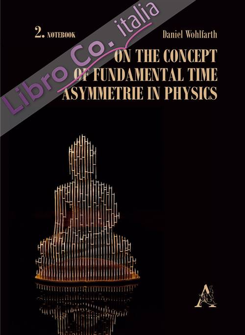 On the concept of fundamental time asymmetrie in physics