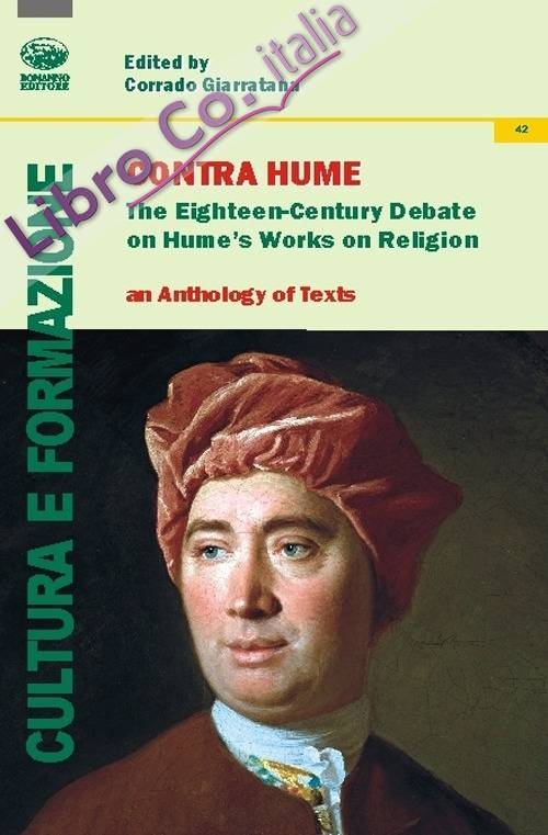 Contra Hume. The Eighteenth-Century debate on Hume's work on religion