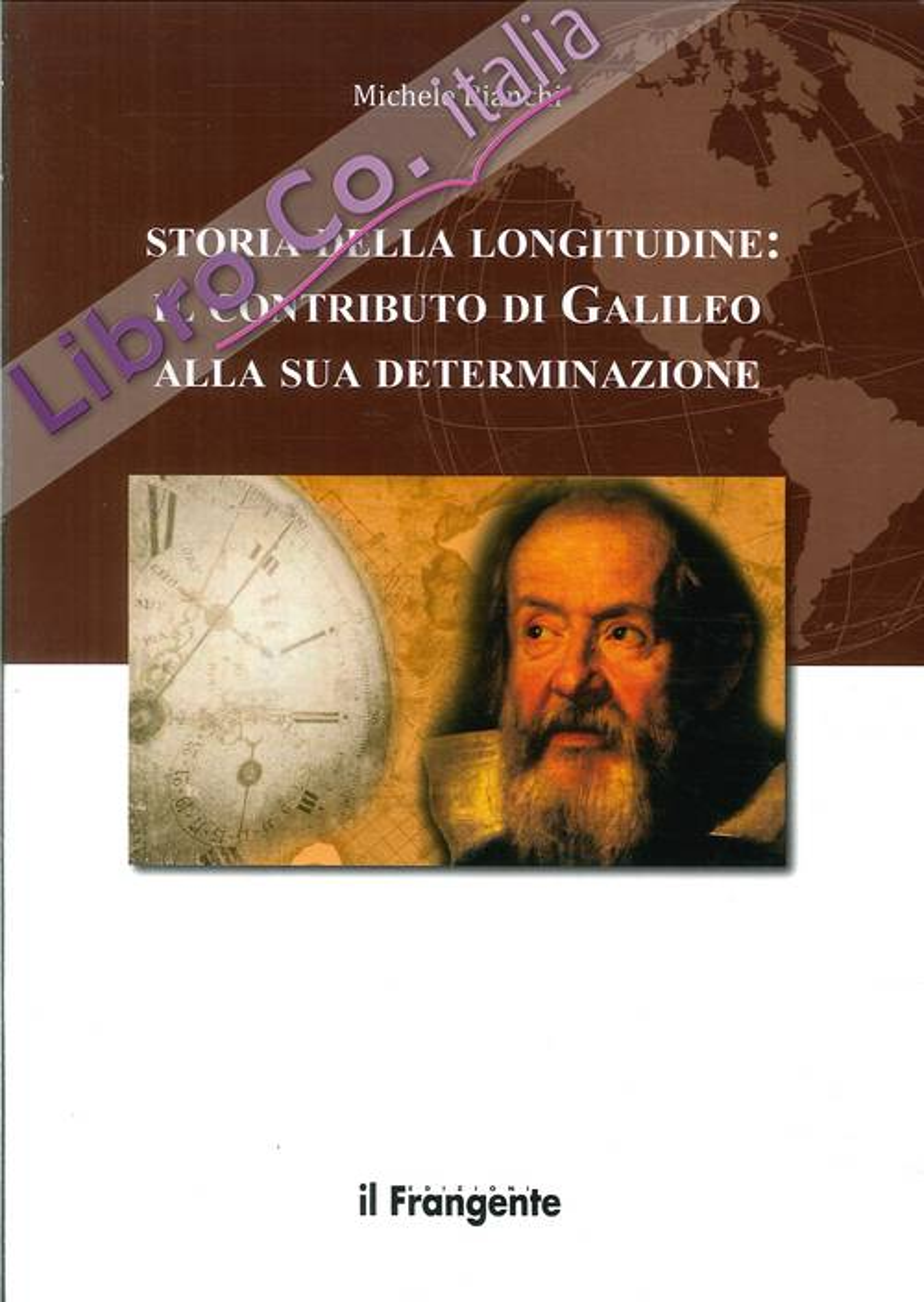 Storia della longitudine. Il contributo di Galileo alla sua determinazione