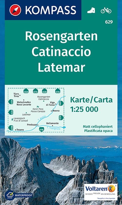 Carta escursionistica n. 629. Catinaccio, Latemar-Rosengarten 1:25.000. Ediz. bilingue