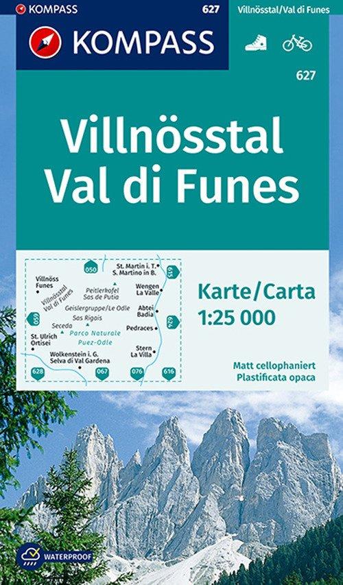 Carta escursionistica n. 627. Val di Funes-Villnösstal 1:25.000. Ediz. bilingue