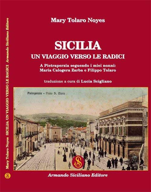 Sicilia: un viaggio verso le radici