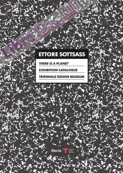 Ettore Sottsass. This is a planet. Exhibition Catalogue. Triennale Design Museum
