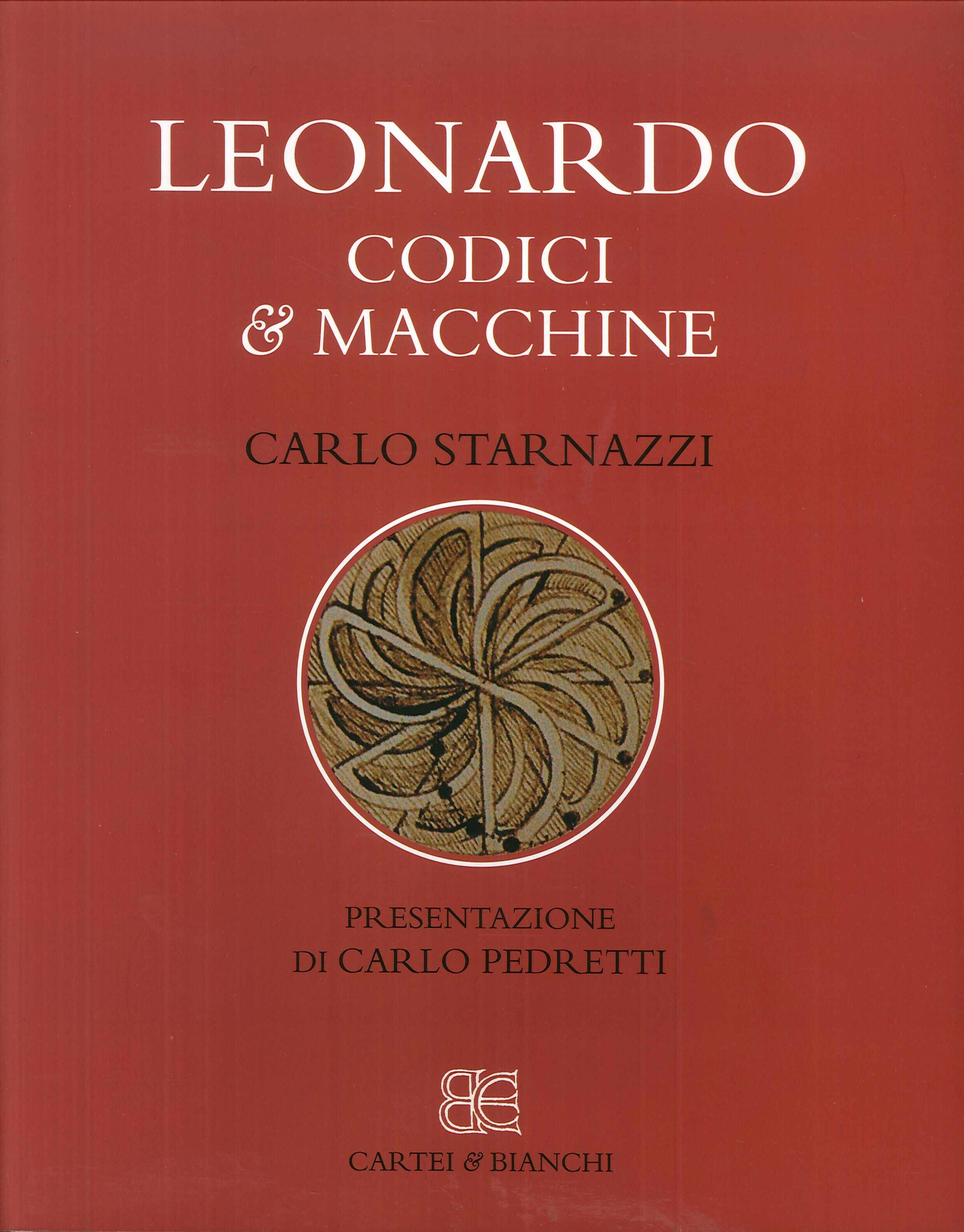 Leonardo. Codici & Macchine