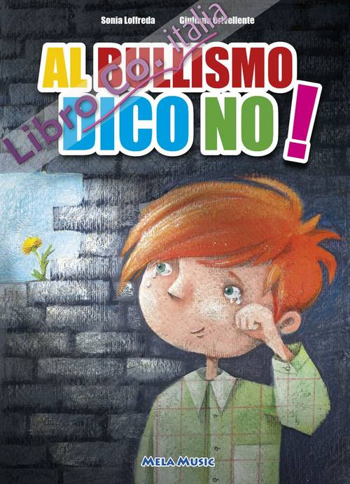 Al bullismo dico no. Libro con CD Audio