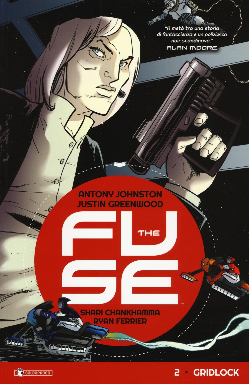 The fuse. Vol. 2: Gridlock