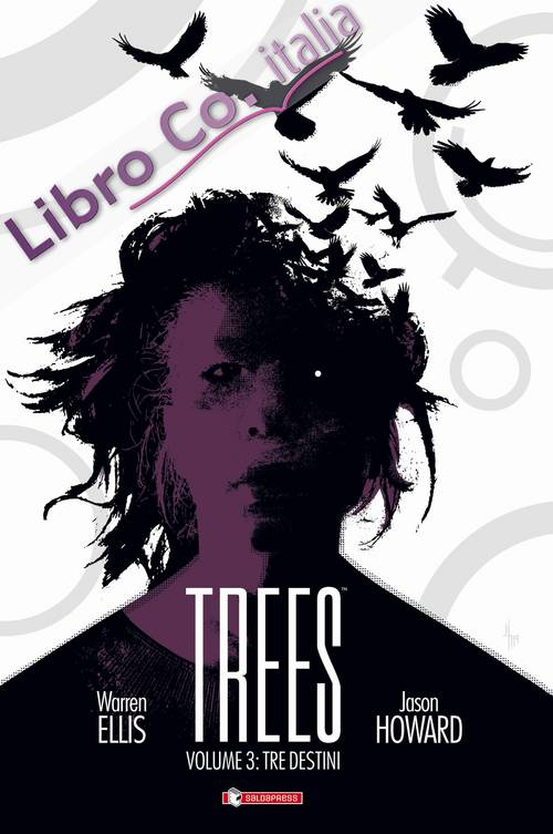 Trees. Vol. 2: Due foreste